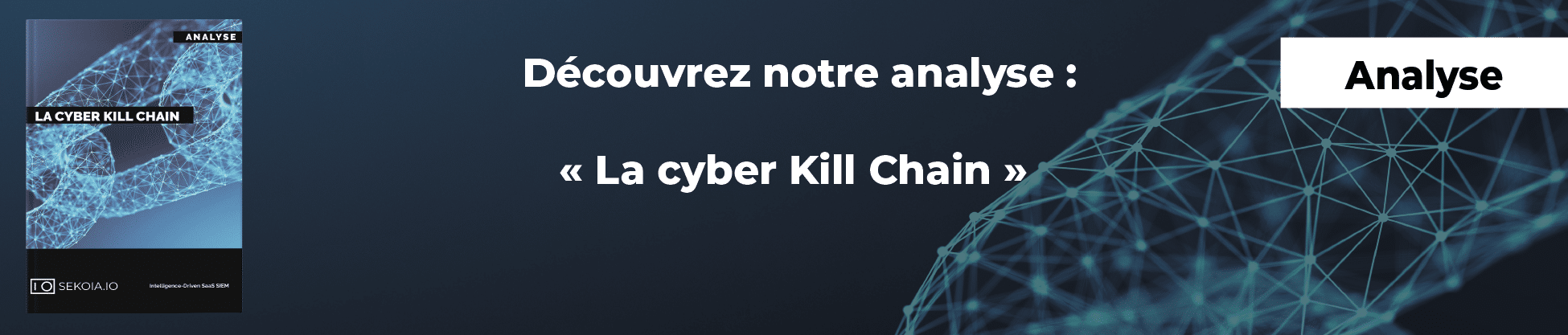 Banner of our cyber kill chain analysis